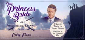 RI Film & TV Office's Steven Feinberg Will Moderate THE PRINCESS BRIDE: AN INCONCEIVABLE EVENING WITH CARY ELWES