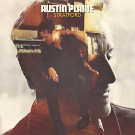 Austin Plaine Shares HONEY From Sophomore Album STRATFORD Out 5/17