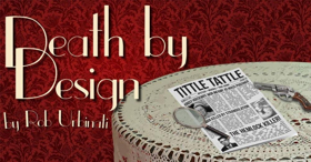 BWW Review: DEATH BY DESIGN Done In By Deadly Pace