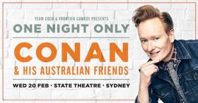 Conan & His Australian Friends Comes to State Theatre