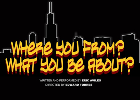 Award Winning Chicago Natives Join Forces To Bring A Human Face To Gang Violence In WHERE YOU FROM? WHAT YOU BE ABOUT?