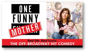 ONE FUNNY MOTHER Comes to Cincinnati