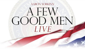 NBC's Live Broadcast of A FEW GOOD MEN Pushed Back to 2019