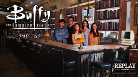 Replay Lincoln Park Announces BUFFY THE VAMPIRE SLAYER Pop Up Bar