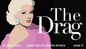 Shakespeare Theatre Company Stages Free Reading of Gay Icon Mae West's Banned Drama THE DRAG