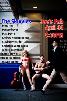 Andrew Keenan-Bolger, Matt Doyle, and More to Perform With The Skivvies at Joe's Pub