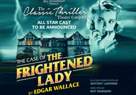 Star Casting Announced For Edgar Wallace's THE CASE OF THE FRIGHTENED LADY