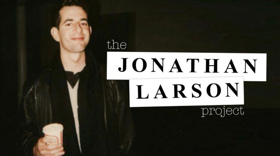 THE JONATHAN LARSON PROJECT Will Get Album Release in 2019!