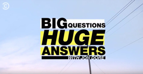 Comedy Central to Premiere BIG QUESTIONS, HUGE ANSWERS WITH JON DORE