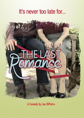 Riverside Theatre Presents Joe Dipietro's Comedy THE LAST ROMANCE