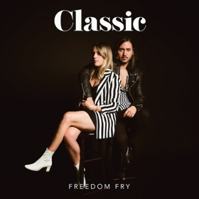 Freedom Fry's Debut Album CLASSIC Out Today + Release Shows In L.A. & San Francisco