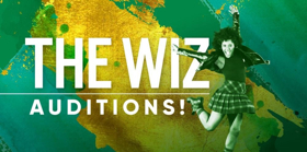 Theatre Under The Stars Releases Hilarious Casting Breakdowns for THE WIZ!
