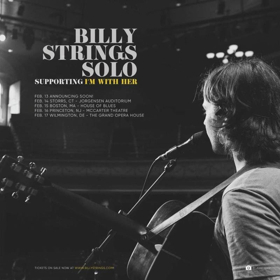 Billy Strings (Solo) To Support I'm With Her For Select Dates