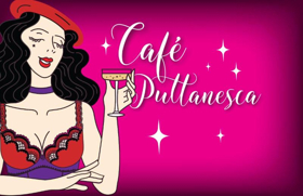 Act II Playhouse in Ambler Presents CAFE PUTTANESCA
