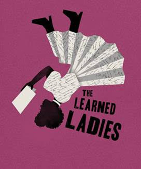 UW School of Drama Presents Moliere's THE LEARNED LADIES