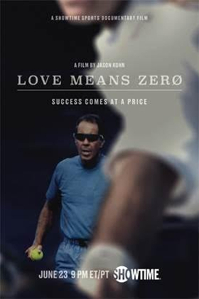 Showtime to Premiere Documentary LOVE MEANS ZERO On Saturday, June 23
