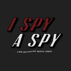 New Musical I SPY A SPY to Hold Developmental Lab Presentations March 21 & 22