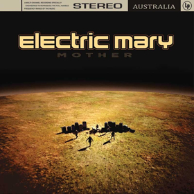 Electric Mary to Release New Album 'Mother'