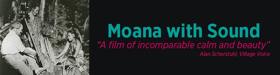 Nga Taonga Sound & Vision Brings Moana With Sound To Auckland