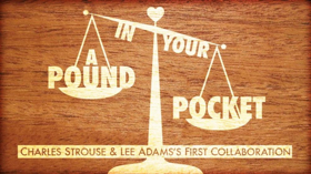 Before There Was BYE BYE BIRDIE, There Was A POUND IN YOUR POCKET