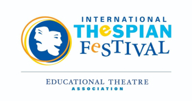 International Thespian Festival Invites Eight Schools to Perform on Main Stage