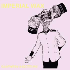 Members Of The Fall Form Imperial Wax, Their Debut GASTWERK SABOTEURS Out 5/17