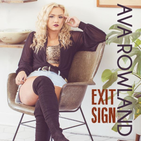 Ava Rowland Premieres New Video EXIT SIGN