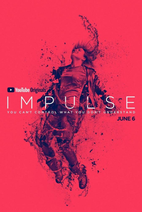 IMPULSE Drops on YouTube Premium Today, First 3 Episodes Available for Free