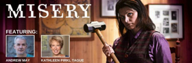 GLT Presents Stephen King's Unforgettable Thriller MISERY