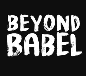 Season 2 BEYOND BABEL Announces Final San Diego Performance