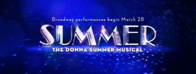 Tickets Now On Sale For SUMMER: THE DONNA SUMMER MUSICAL On Broadway
