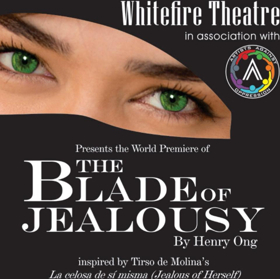 BWW Review: THE BLADE OF JEALOUSY Cuts Deeply Into the Superficial Life We Lead in Los Angeles