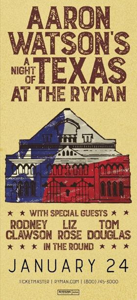 Aaron Watson Returns to the Ryman Auditorium with Rodney Clawson, Liz Rose, and Tom Douglas