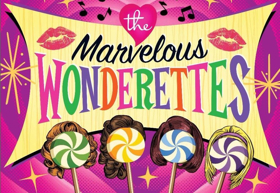 The Pop Won't Stop as THE MARVELOUS WONDERETTES Arrive at The Rep