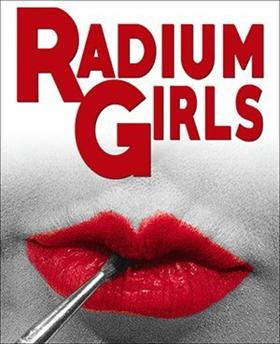 RADIUM GIRLS to Glow at MET
