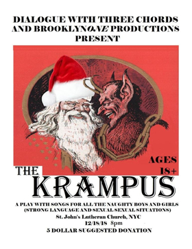 Dialogue with Three Chords and BrooklynONE present THE KRAMPUS