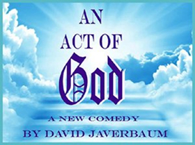 AN ACT OF GOD Comes To Fountain Hills Theater