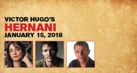 Red Bull Theater Presents HERNANI Starring GAME OF THRONES' Pedro Pascal