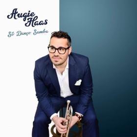 Augie Haas Releases New Single SO DANCO SAMBA