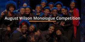 11th Annual August Wilson Monologue Competition Set for May 6th