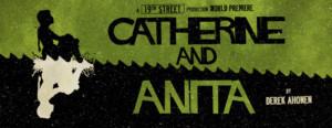 BWW Interview: Derek Ahonen Talks CATHERINE AND ANITA at King's Head Theatre