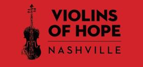 Nashville Symphony Leads Initiative to Bring Violins of Hope to Nashville