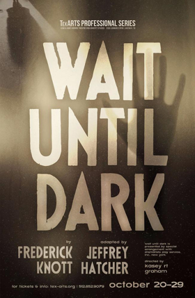 BWW Review: WAIT UNTIL DARK Toothless Thriller
