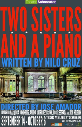 TWO SISTERS AND A PIANO Opens Today at Theater Schmeater