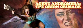 BWW Review: AGENT ANDROMEDA: THE ORION CRUSADE Comical Camp Cosmic Circus Caper