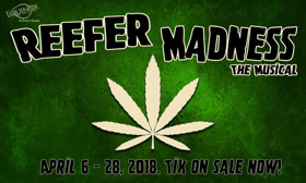 Equinox Theatre Brings REEFER MADNESS To The Bug Theatre