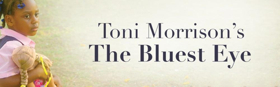 Toni Morrison's THE BLUEST EYE Comes to The Arden