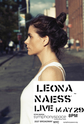Leona Naess To Perform at Symphony Space NYC
