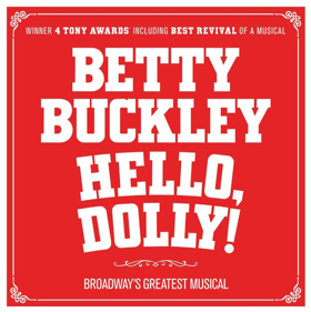 HELLO, DOLLY! Now On Sale in Boston