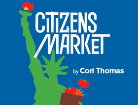 Cori Thomas's Latest CITIZENS MARKET Premieres at City Theatre